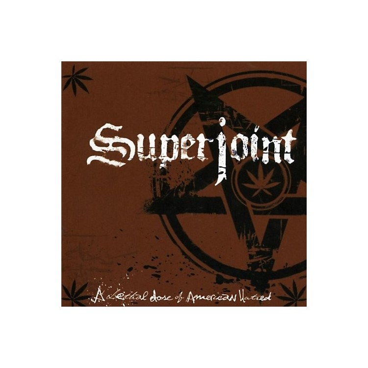 AllianceSuperjoint Ritual - Lethal Dose Of American Hatred