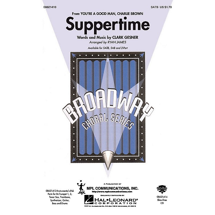 Hal Leonard Suppertime (from You're a Good Man, Charlie Brown) ShowTrax CD Arranged by Ryan James