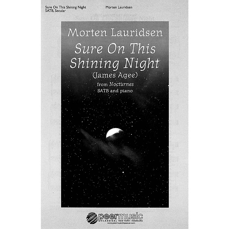 Peer MusicSure on This Shining Night (from Nocturnes SATB and Piano) Composed by Morten Lauridsen