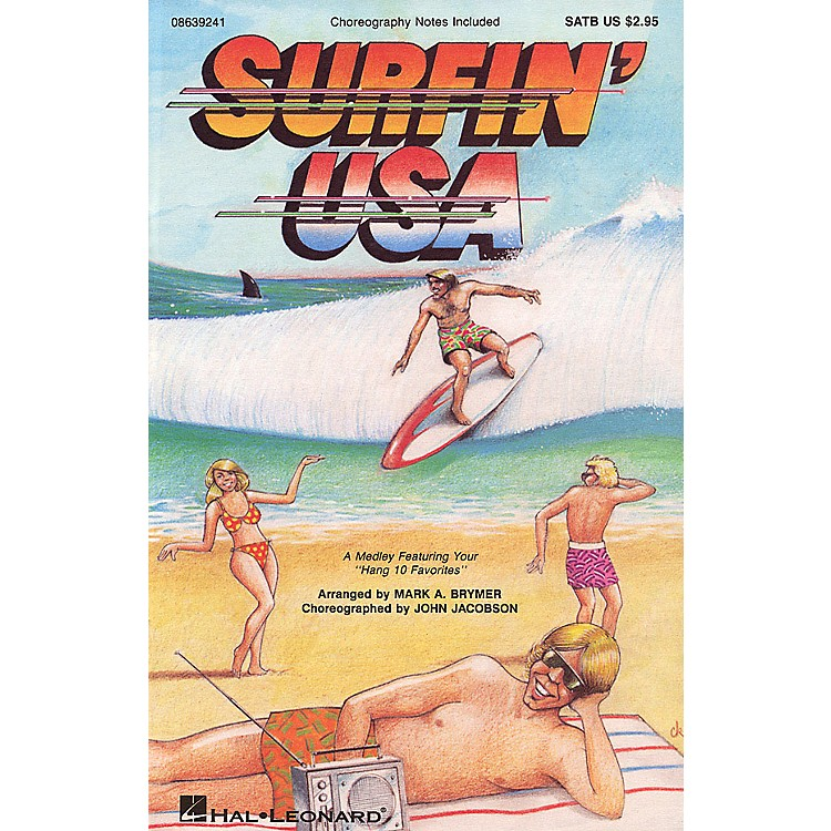 Hal Leonard Surfin' USA (Feature Medley) ShowTrax CD Arranged by Mark Brymer