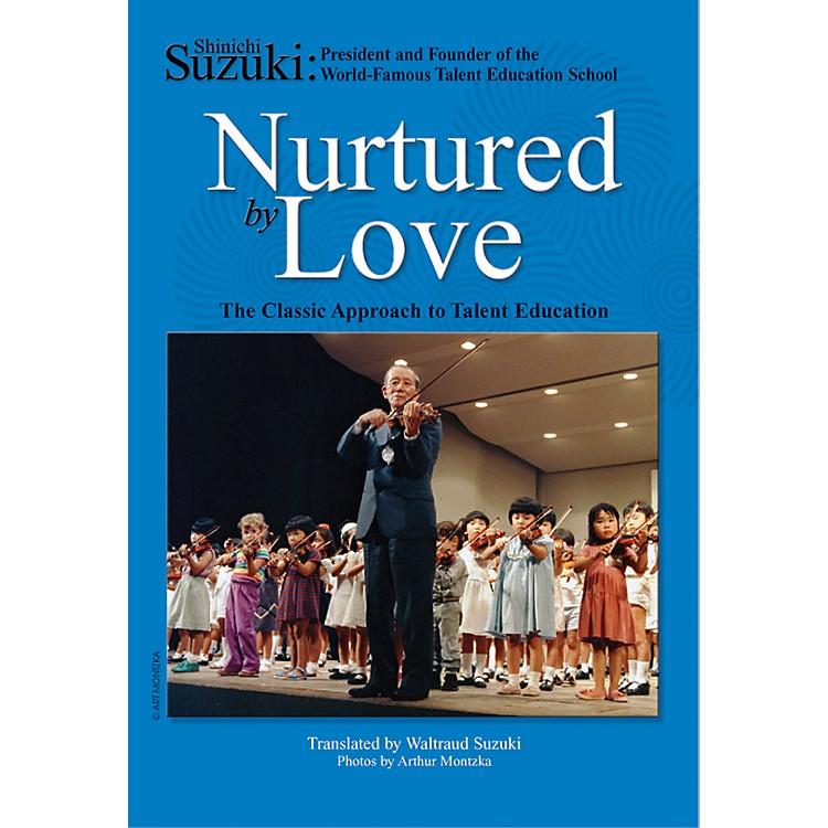 AlfredSuzuki Nurtured by Love (Book)