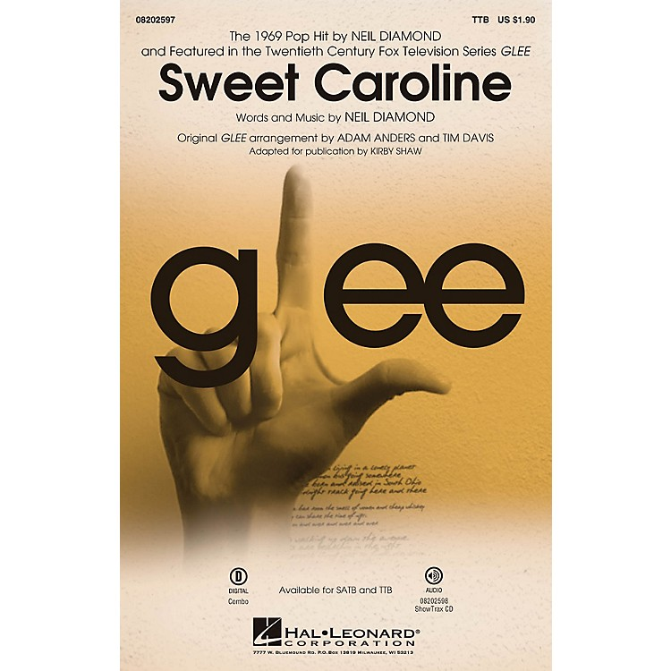 Hal LeonardSweet Caroline (from Glee) ShowTrax CD by Neil Diamond Arranged by Adam Anders