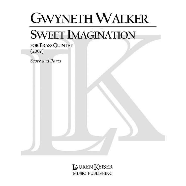 Lauren Keiser Music PublishingSweet Imagination (Brass Quintet) LKM Music Series by Gwyneth Walker
