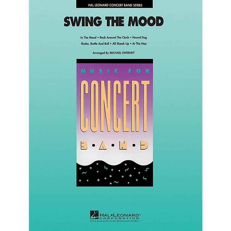 Hal LeonardSwing the Mood Concert Band Level 4 Arranged by Michael Sweeney