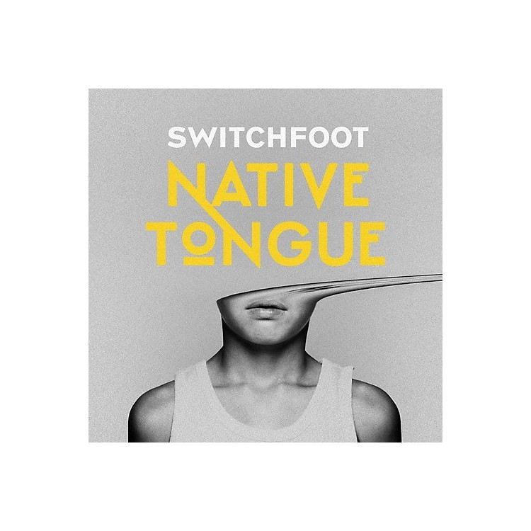 Alliance Switchfoot - Native Tongue