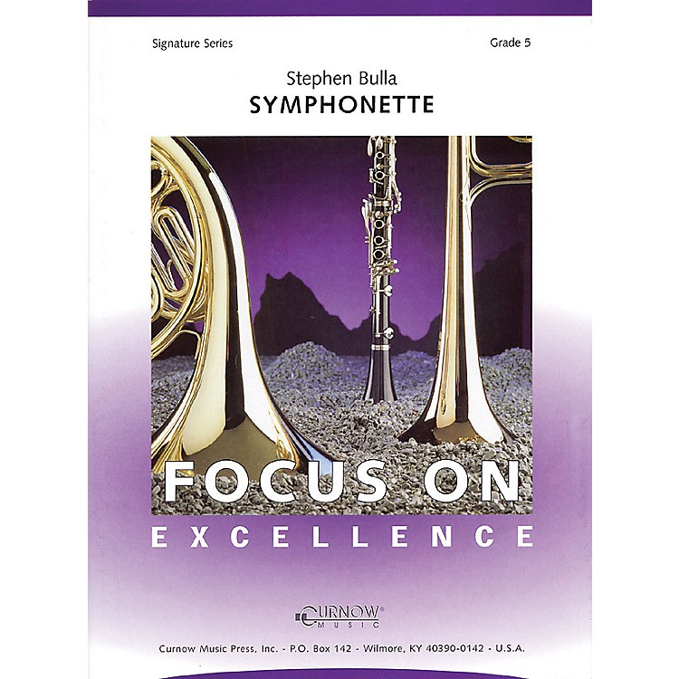Curnow MusicSymphonette (Grade 5 - Score and Parts) Concert Band Level 5 Composed by Stephen Bulla