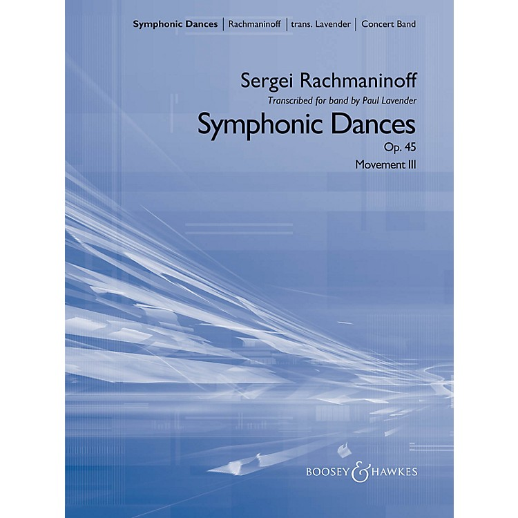 Boosey and Hawkes Symphonic Dances Concert Band Level 5 Composed by Sergei Rachmaninoff Arranged by Paul Lavender