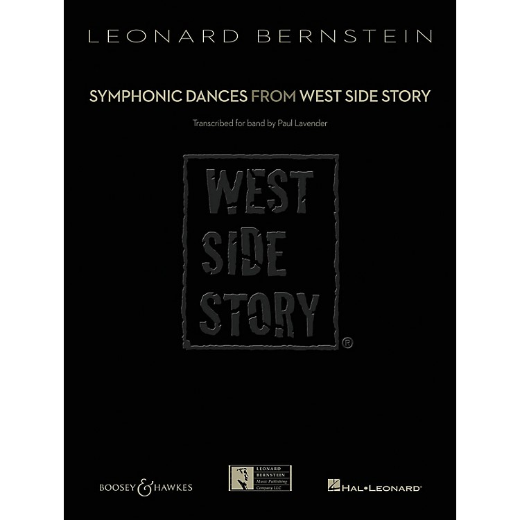 Boosey and HawkesSymphonic Dances from West Side Story Concert Band Level 6 Composed by Leonard Bernstein Arranged by Paul Lavender