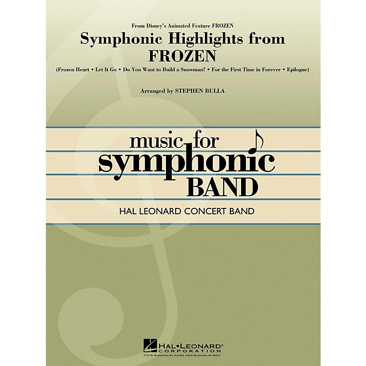 Hal Leonard Symphonic Highlights From Frozen Hal Leonard Concert Band Series Level 4