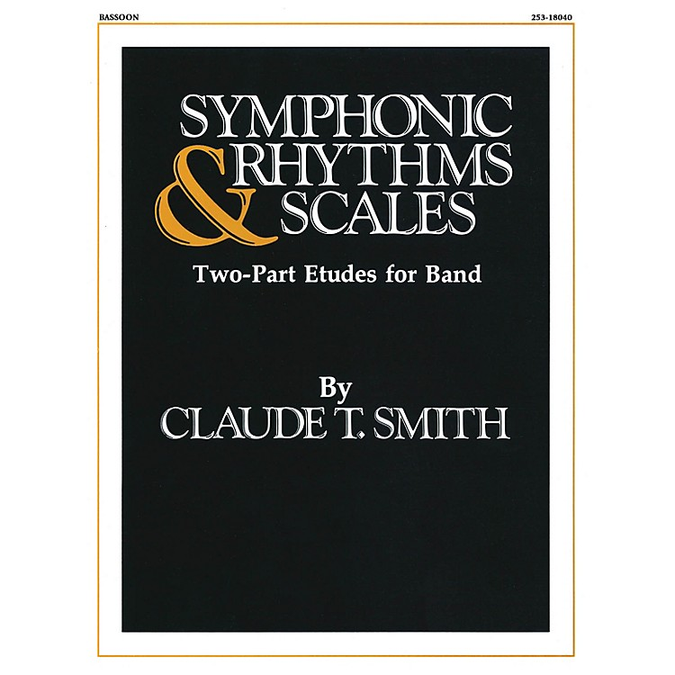 Hal LeonardSymphonic Rhythms & Scales (Two-Part Etudes for Band and Orchestra Bassoon) Concert Band Level 2-4