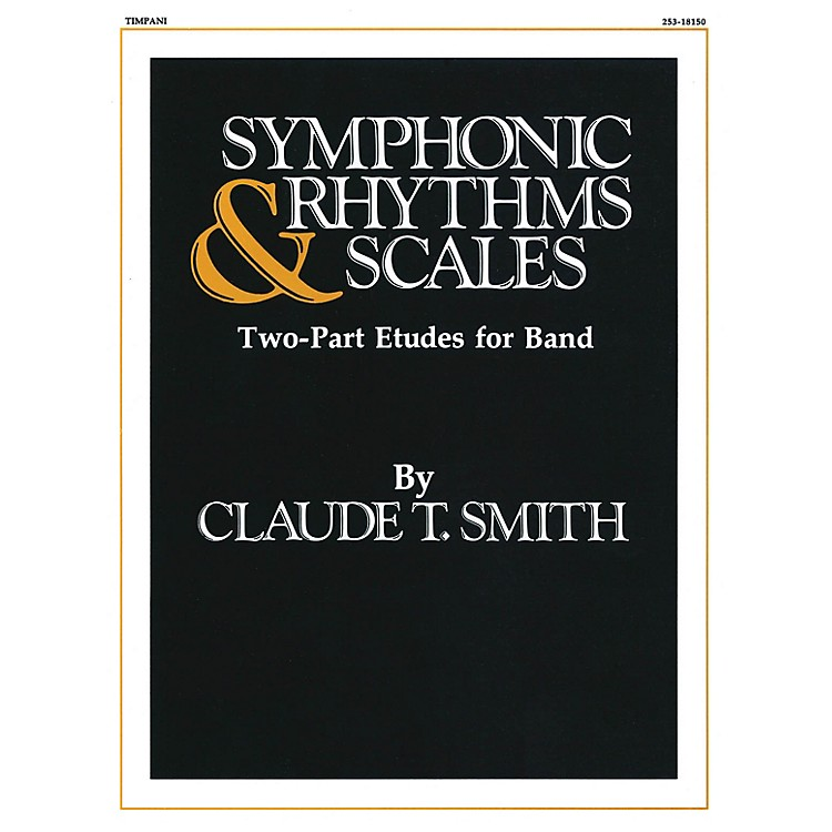 Hal LeonardSymphonic Rhythms & Scales (Two-Part Etudes for Band and Orchestra Timpani) Concert Band Level 2-4