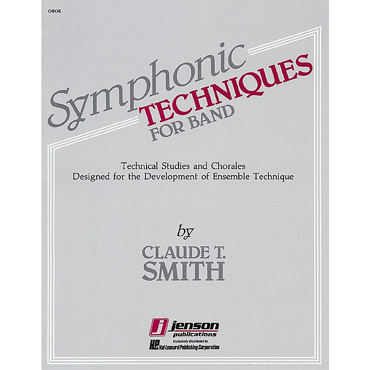 Hal LeonardSymphonic Techniques for Band (Oboe) Concert Band Level 2-3 Composed by Claude T. Smith