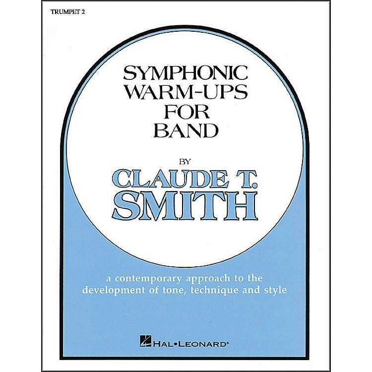 Hal LeonardSymphonic Warm-Ups For Band For Trumpet 2