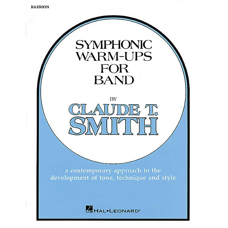 Hal LeonardSymphonic Warm-Ups for Band (Bassoon) Concert Band Level 2-3 Composed by Claude T. Smith