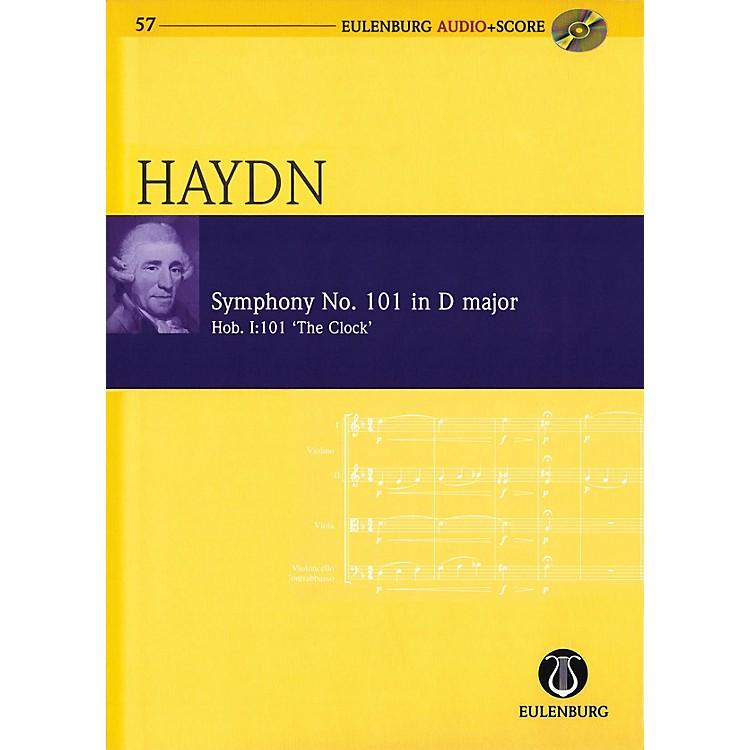 EulenburgSymphony No 101 in D Major Hob I:101 The Clock Eulenberg Audio plus Score w/ CD by Haydn