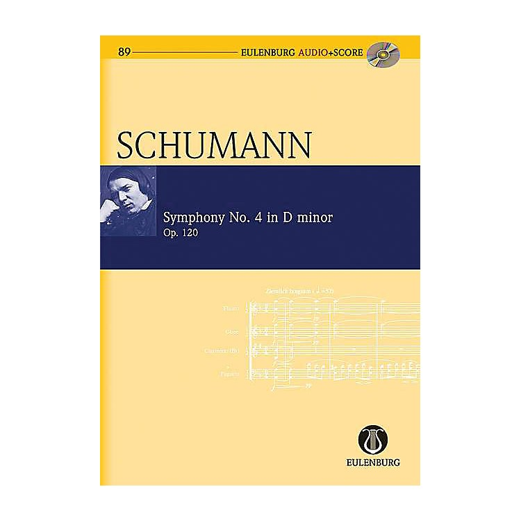 EulenburgSymphony No 4 in D minor, Op. 120 Eulenberg Audio plus Score W/ CD Composed by Schumann Edited by Roesner