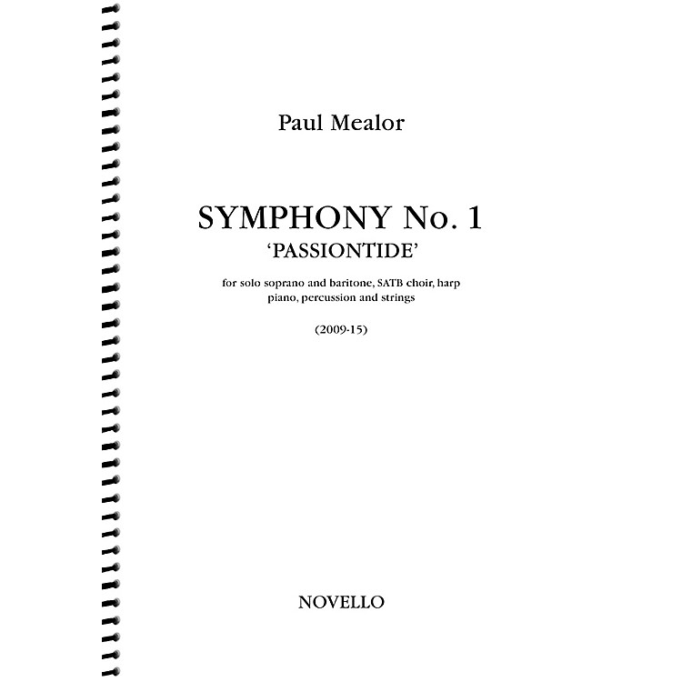 NovelloSymphony No. 1 'Passiontide' (for Soprano, Baritone, SATB Chorus and Orchestra) Full Score by Paul Mealor