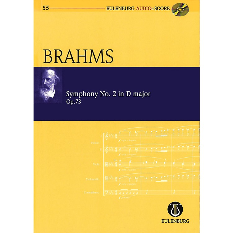 EulenburgSymphony No. 2 in D Major, Op. 73 Eulenberg Audio plus Score with CD by Brahms Edited by Richard Clarke