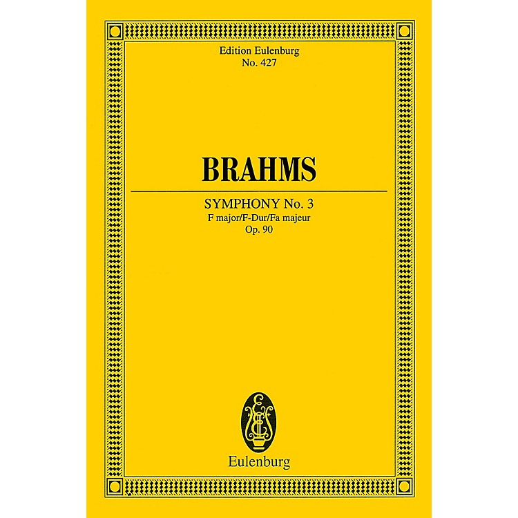 EulenburgSymphony No. 3 in F Major, Op. 90 (Study Score) Schott Series Softcover Composed by Johannes Brahms