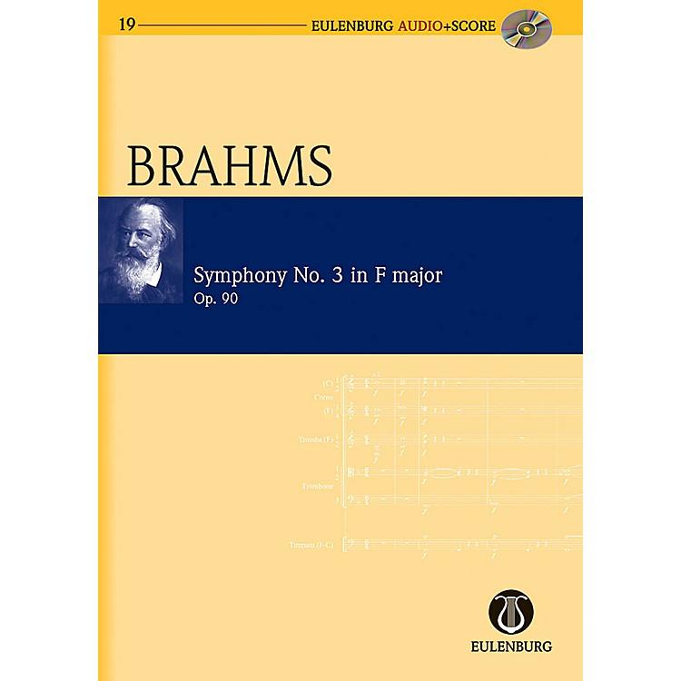 EulenburgSymphony No. 3 in F Major op. 90 Eulenberg Audio plus Score Series Composed by Johannes Brahms