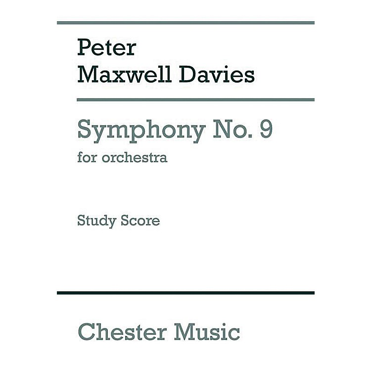 Chester Music Symphony No. 9 for Orchestra Music Sales America Series Softcover Composed by Peter Maxwell Davies