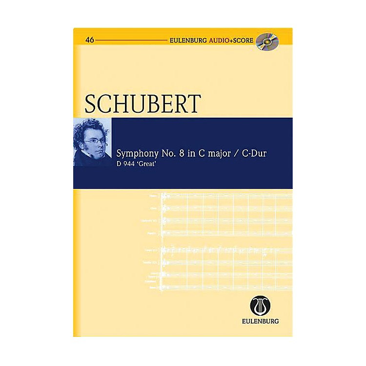 EulenburgSymphony No. 9 in C Major D 944 The Great Eulenberg Audio plus Score Softcover with CD by Franz Schubert