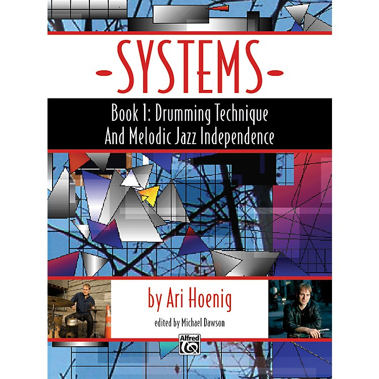 AlfredSystems, Book 1: Drumming Technique and Melodic Jazz Independence