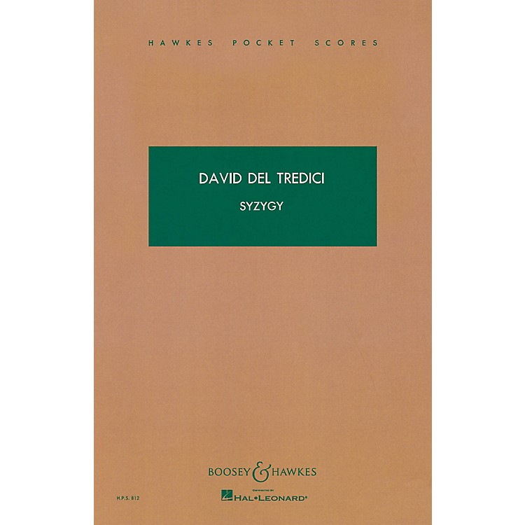 Boosey and HawkesSyzygy (Study Score) Boosey & Hawkes Scores/Books Series Composed by David Del Tredici