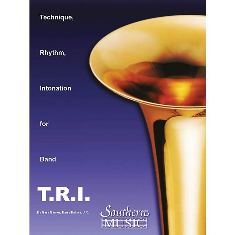 Southern T.R.I. (Technique Rhythm Intonation) Concert Band Level 4 Composed by Garner, Haines & Mcentyre