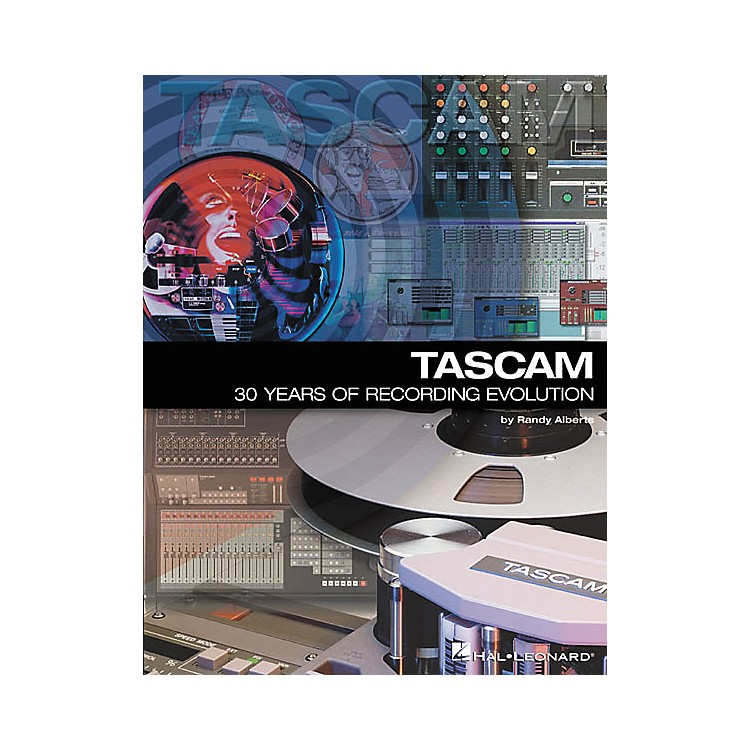 Hal Leonard TASCAM 30 Years Of Recording Evolution Book