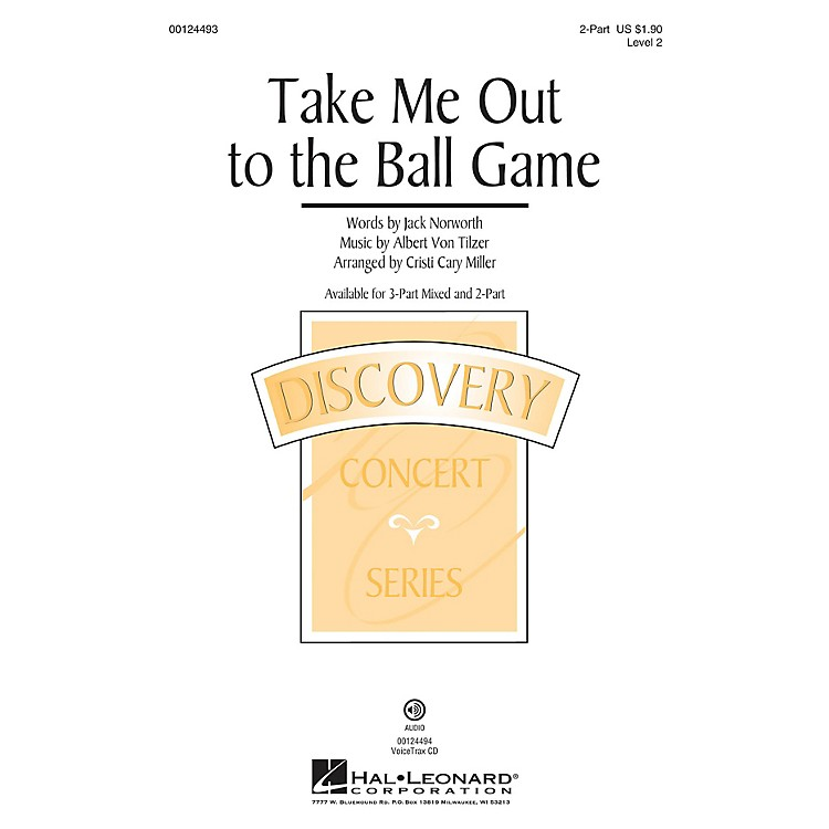 Hal Leonard Take Me Out To The Ball Game (Discovery Level 2) 2-Part arranged by Cristi Cary Miller