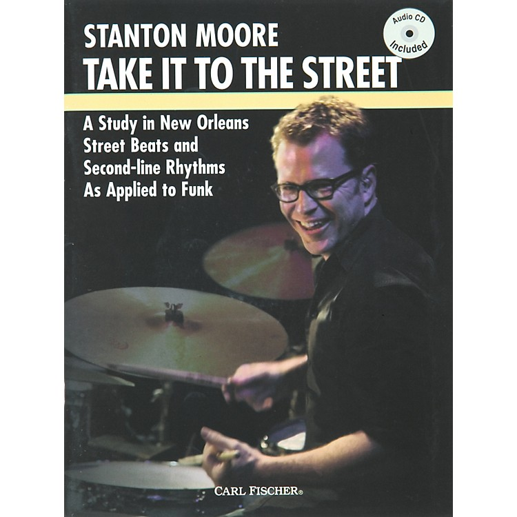 Carl FischerTake it to the Street with Stanton Moore (Book/CD)