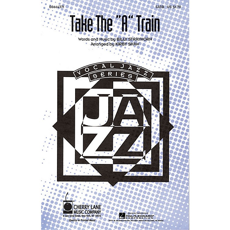 Hal LeonardTake the A Train SATB arranged by Kirby Shaw