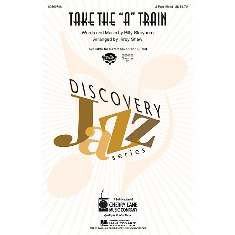 Hal LeonardTake the A Train ShowTrax CD Arranged by Kirby Shaw