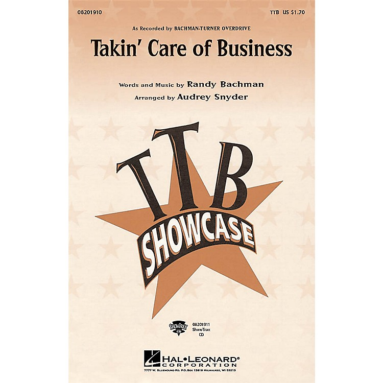 Hal LeonardTakin' Care of Business TTB by Bachman-Turner Overdrive arranged by Audrey Snyder