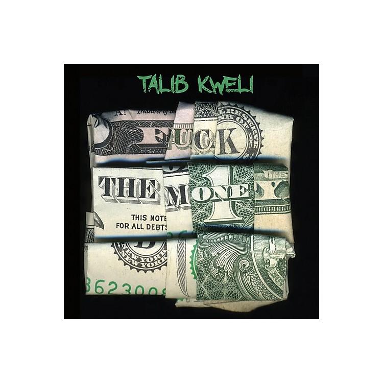 AllianceTalib Kweli - Fuck the Money