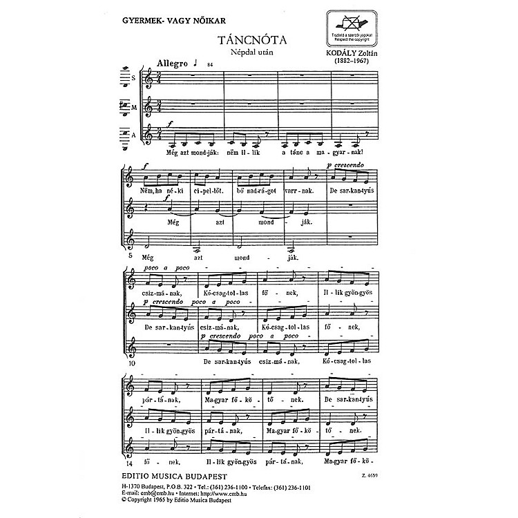 Editio Musica BudapestTancnota (Dancing Song) SSA Composed by Zoltán Kodály