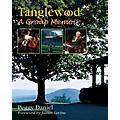 Amadeus Press Tanglewood (A Group Memoir) Amadeus Series Hardcover Written by Peggy Daniel
