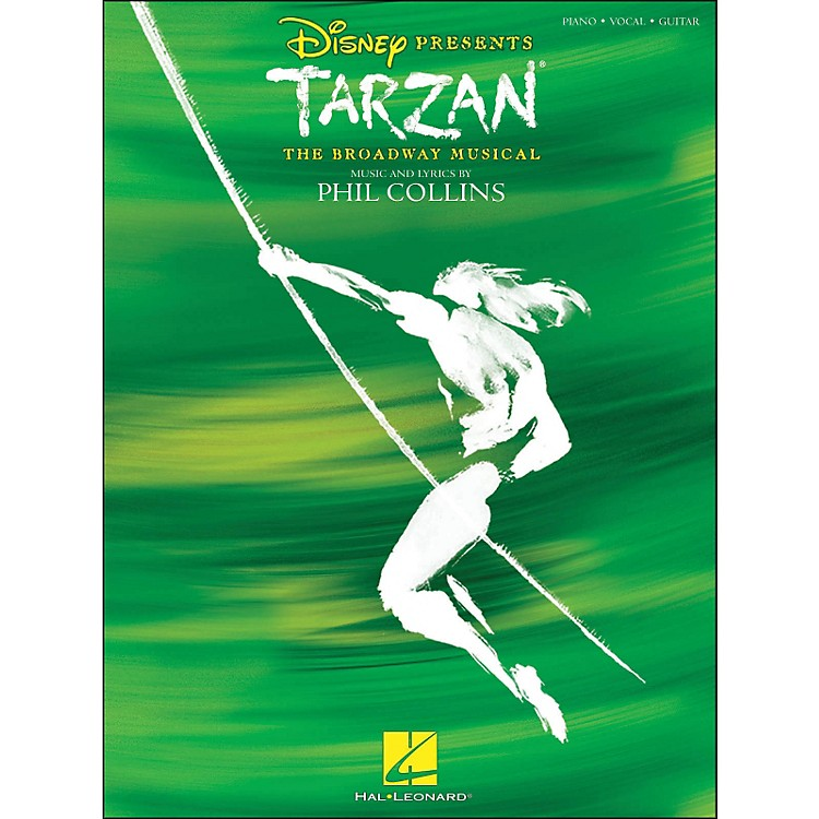 Hal LeonardTarzan - The Broadway Musical arranged for piano, vocal, and guitar (P/V/G)