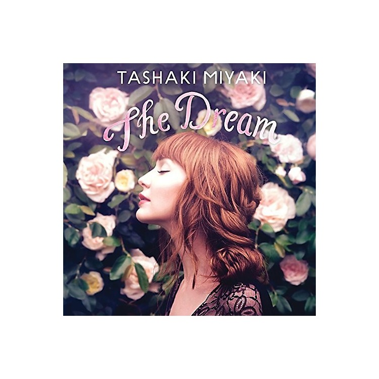 Alliance Tashaki Miyaki - Dream