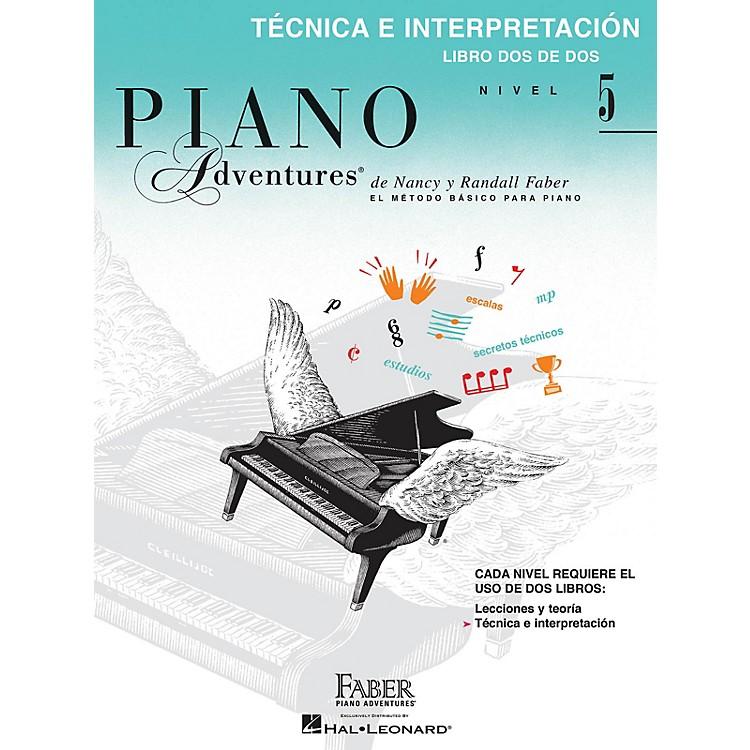 Faber Piano AdventuresTéchnica e Interpretación, Nivel 5 Faber Piano Adventures® Series Softcover Written by Randall Faber