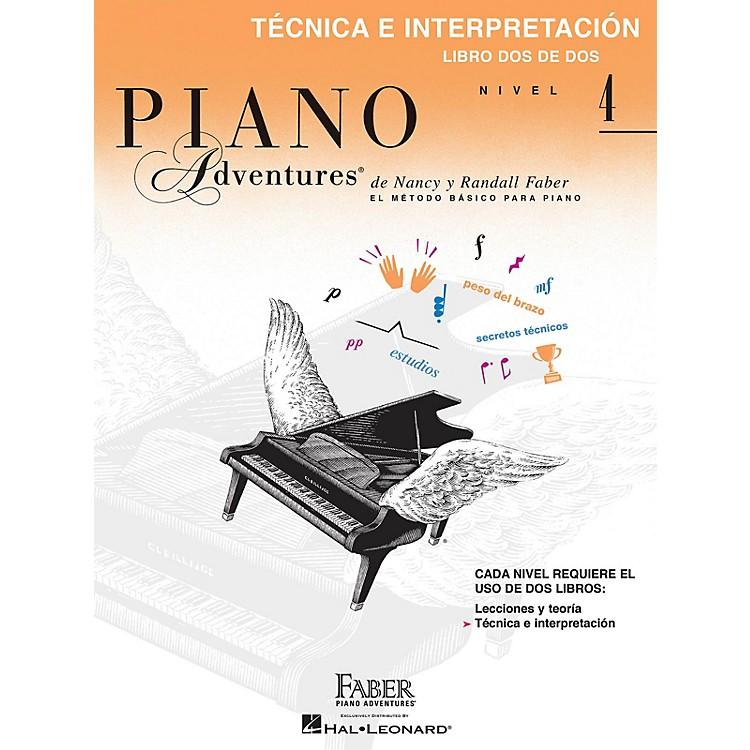 Faber Piano AdventuresTéchnica e interpretación, Nivel 4 Faber Piano Adventures® Series by Randall Faber