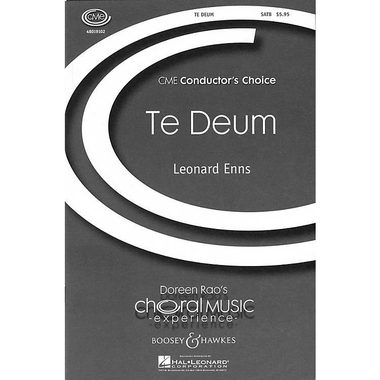 Boosey and HawkesTe Deum (CME Conductor's Choice) SATB composed by Leonard Enns