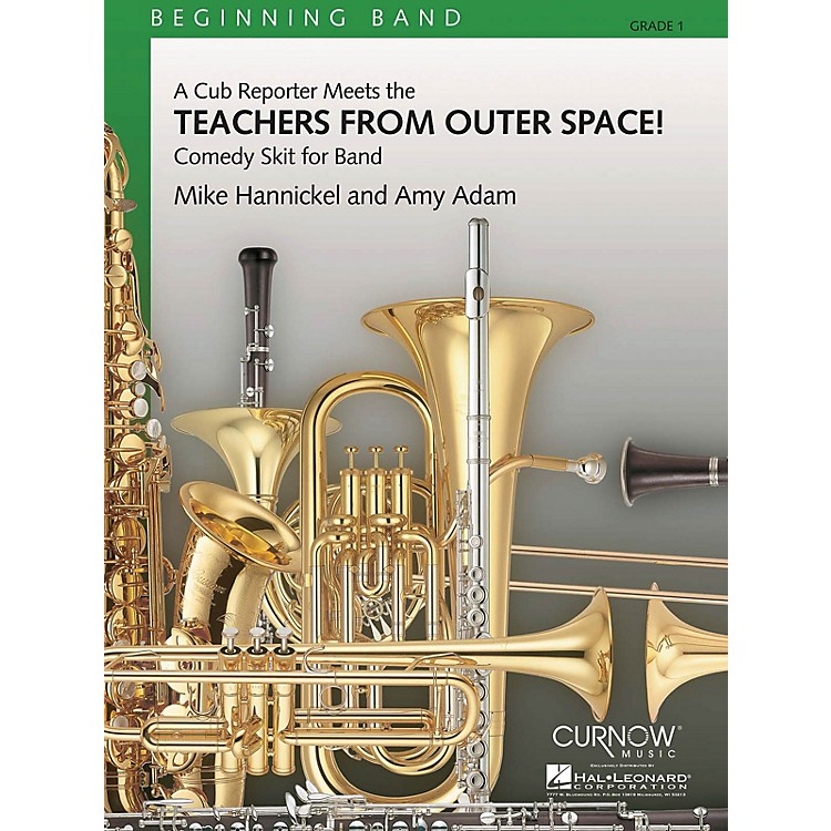 Curnow MusicTeachers from Outer Space! (Grade 1 - Score and Parts) Concert Band Level 1 Composed by Mike Hannickel