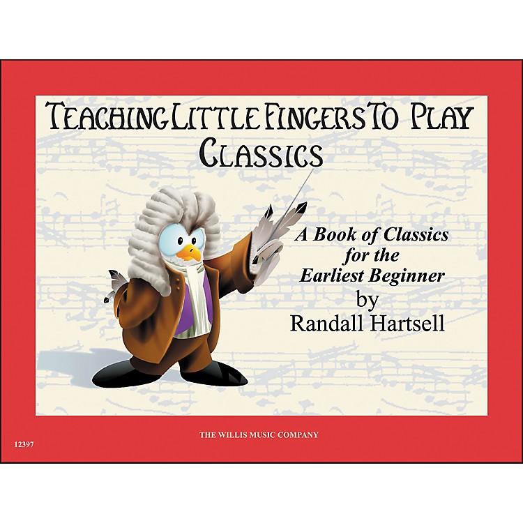Willis MusicTeaching Little Fingers To Play Classics Book