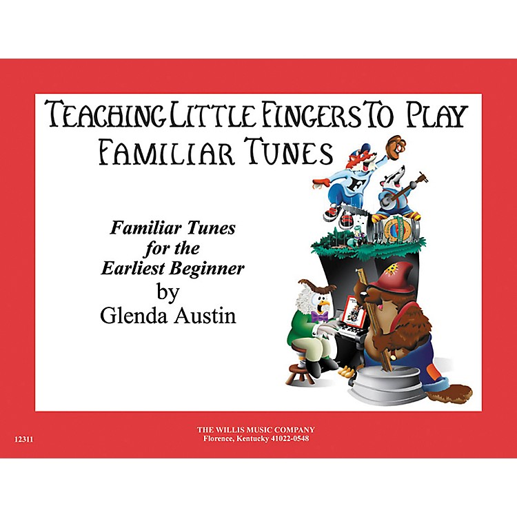 Willis MusicTeaching Little Fingers To Play Familiar Tunes for Piano