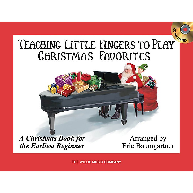 Willis MusicTeaching Little Fingers to Play Christmas Favorites Willis Series Book with CD (Level Early Elem)