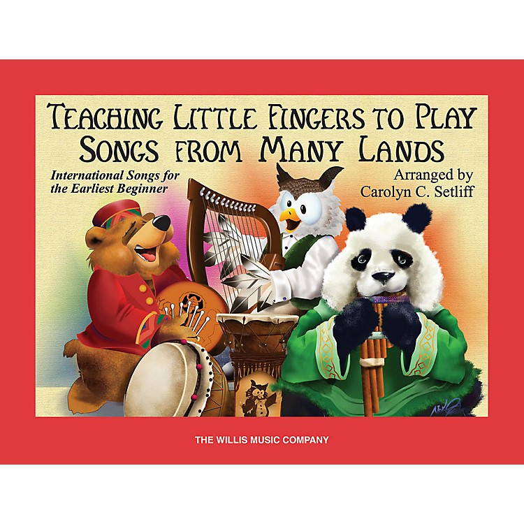 Willis MusicTeaching Little Fingers to Play Songs From Many Lands Willis Series Book (Level Early Elem)