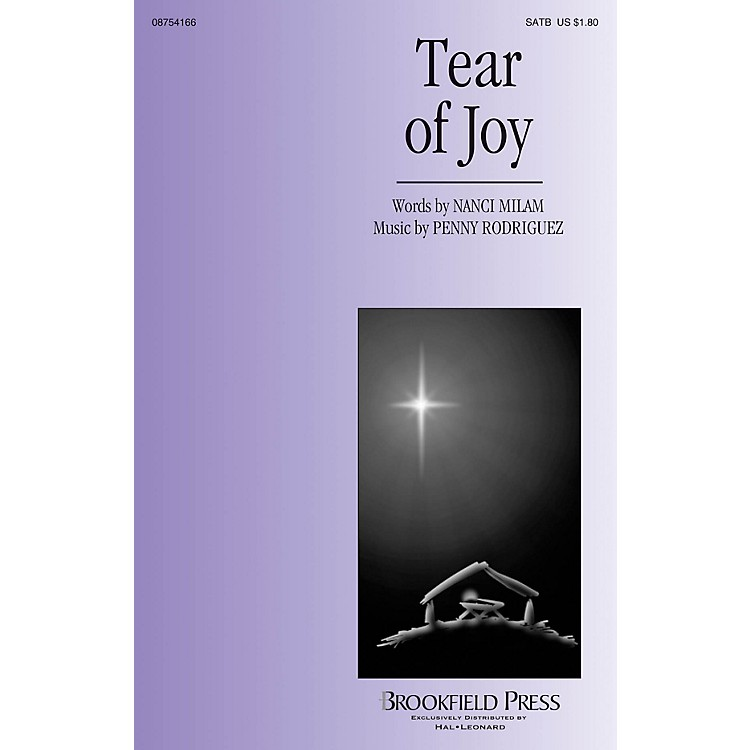 BrookfieldTear of Joy SATB composed by Penny Rodriguez