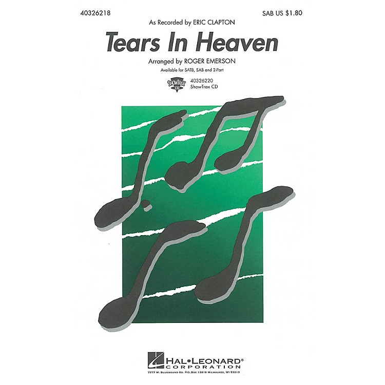 Hal LeonardTears in Heaven SAB by Eric Clapton arranged by Roger Emerson